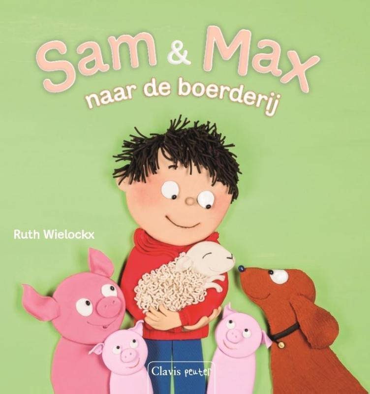 Sam en Max. naar de boerderij Wielockx, Ruth, Hardcover