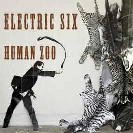 HUMAN ZOO ELECTRIC SIX, CD