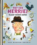 Wat een herrie klaagt meneer Hopjes .. MENEER HOPJES // GOUDEN BOEKJES SERIE + CD