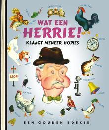 Wat een herrie klaagt meneer Hopjes .. MENEER HOPJES // GOUDEN BOEKJES SERIE + CD Gouden Boekjes, KINDERBOEKEN, CD