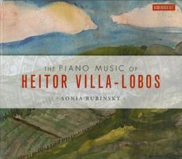 PIANO MUSIC SONIA RUBINSKY VILLA-LOBOS, H., CD