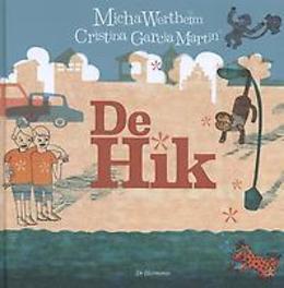 De hik Micha Wertheim, Hardcover