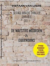George Bracke thriller omnibus: 1 De maestro moorden & Dodendans Van Laere, Stefaan, Paperback