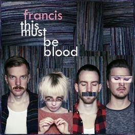 THIS MUST BE BLOOD FRANCIS, 12' Vinyl