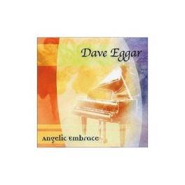 ANGELIC EMBRACE Audio CD, DAVE EGGAR, CD