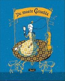 De mooie Griselda Isol, Hardcover