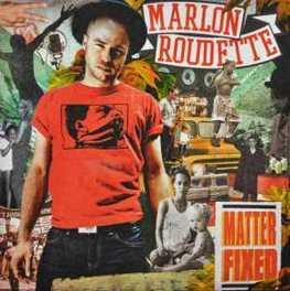 MATTER FIXED MARLON ROUDETTE, CD