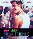 We are your friends, (Blu-Ray)