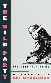 The Wild Party Wild Party, SPIEGELMAN, Paperback