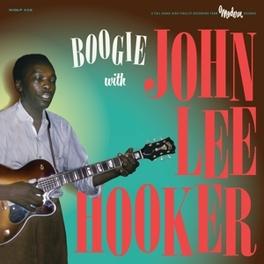 BOOGIE WITH VINYL ONLY RELEASE JOHN LEE HOOKER, LP