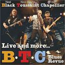 LIVE AND MORE * NEAL BLACK, NICO WAYNE TOUSSAINT, FRED CHAPPELLIER