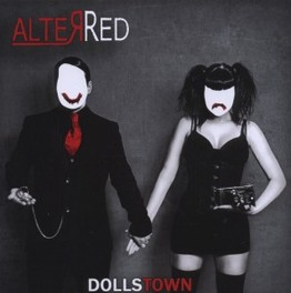 DOLLSTOWN LONDON BASED ELECTRO CABARET MASTERS ALTERRED, CD