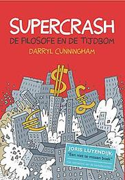 Supercrash de filosofe en de tijdbom, Darryl, Cunningham, Paperback