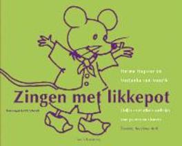 Zingen met likkepot + CD - H. Hopster