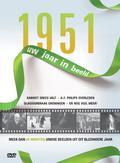 1951 UW JAAR IN BEELD