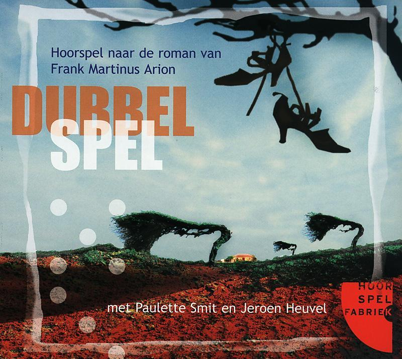 DUBBELSPEL HoorSpelFabriek, Frank Martinus Arion, Luisterboek