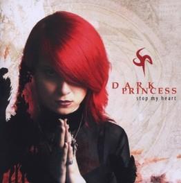 STOP MY HEART RERELEASE DARK PRINCESS, CD
