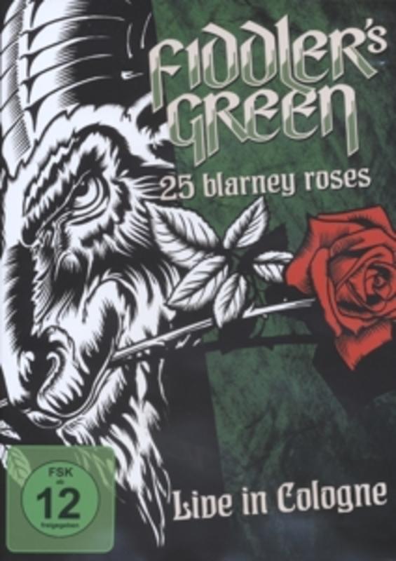 Fiddler's Green - 25 Blarney Roses-Live