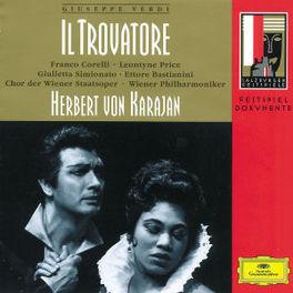 IL TROVATORE W/CORELLI, PRICE, WIENER PHILHARMONIKER, HERBERT VON KA Audio CD, G. VERDI, CD