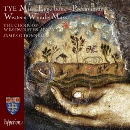 MISSA EUGE BONE & WESTERN WESTMINSTER ABBEY CHOIR/J.O'DONNELL C. TYE, CD