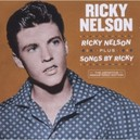 RICKY NELSON + SONGS BY.. .. RICKY