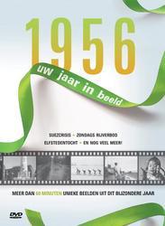 1956 UW JAAR IN BEELD