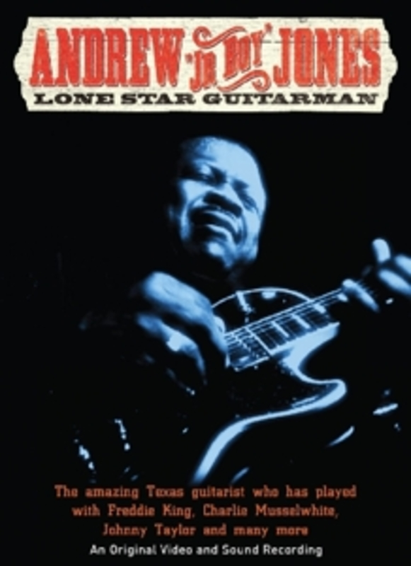 Andrew 'Junior Boy' Jones - Lone Star Guitarman