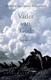 Vader van God Driessen, Martin Michael, Ebook