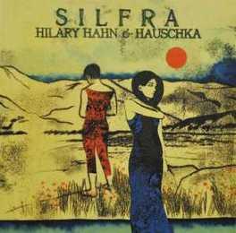 SILFRA HILARY/HAUSCHKA HAHN, CD