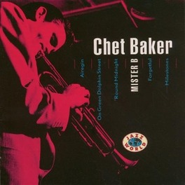 MISTER B 1966 RECORDING/OVER 60 MINUTES Audio CD, CHET BAKER, CD