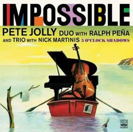 IMPOSSIBLE + 5 O'CLOCK.. .. SHADOWS *2LP'S ON 1 CD* PETE JOLLY, CD