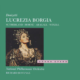 LUCREZIA BORGIA W/SUTHERLAND, NEW PHILH., RICHARD BONYNGE Audio CD, G. DONIZETTI, CD
