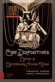 Cine-dispositives
