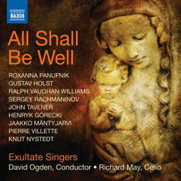 ALL SHALL BE WELL DAVID OGDEN EXULTATE SINGERS, CD