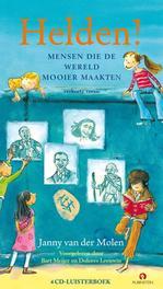 HELDEN -MENSEN DIE DE.. .. WERELD MOOIER MAKEN// JANNY VAN DER MOLEN mensen die de wereld mooier maakten, Van der Molen, Janny, Audio Visuele Media