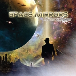 MEMORIES OF THE FUTURE Audio CD, SPACE MIRRORS, CD