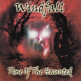 TIME OF THE HAUNTED Audio CD, WINDFALL, CD