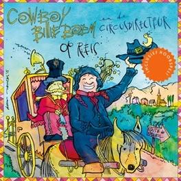 OP REIS MET HOORSPEL. COWBOY BILLIE BOEM EN DE, CD