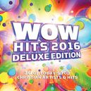 WOW HITS 2016 -DELUXE- W/6...