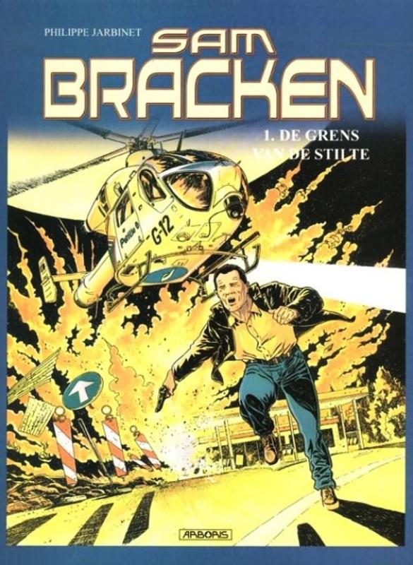 SAM BRACKEN HC01. DE GRENS VAN DE STILTE SAM BRACKEN, JARBINET, PHILIPPE, Hardcover