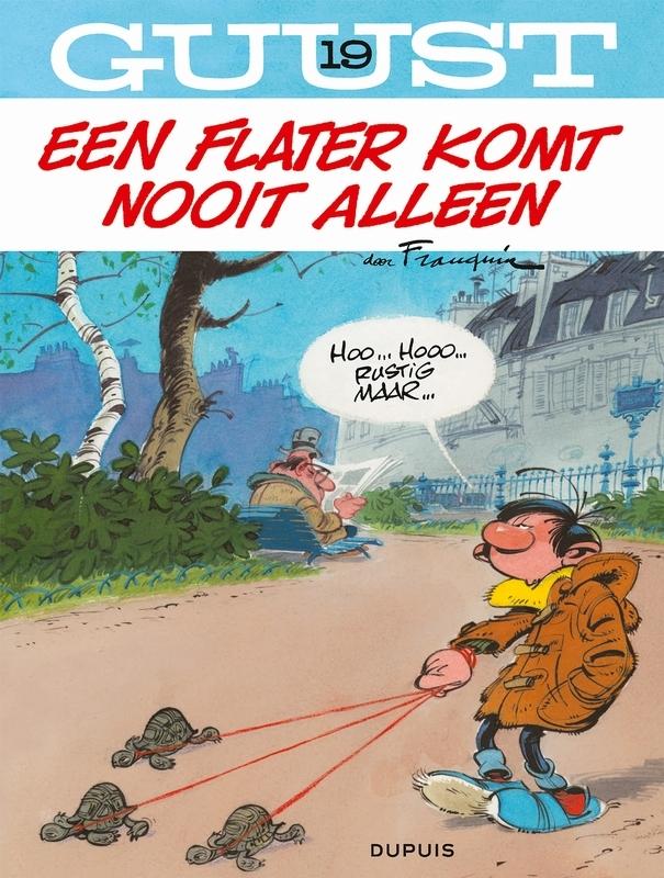 GUUST FLATER 19. EEN FLATER KOMT NOOIT ALLEEN (HERDRUK) GUUST FLATER, Franquin, André, Paperback