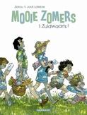 MOOIE ZOMERS 01. ZUIDWAARTS !