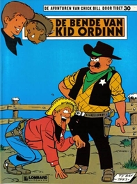 CHICK BILL 30. DE BENDE VAN KID ORDIN CHICK BILL, Tibet, Paperback