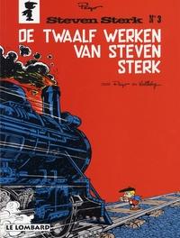 STEVEN STERK 03. DE 12 WERKEN VAN STEVEN STERK STEVEN STERK, Peyo, Paperback