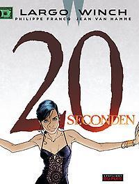 LARGO WINCH 20. 20 SECONDEN LARGO WINCH, Van Hamme, Jean, Paperback