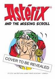 ASTERIX ASTERIX AND THE MISSING SCROLL ASTERIX, Jean-yves Ferri, Hardcover