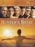 HUNTER'S BRIDE OPERA FILM