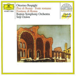 PINI DI ROMA/FESTE ROMANE BOSTON SYMPH.ORCH./OZAWA Audio CD, O. RESPIGHI, CD