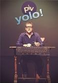 Piv Huvluv - Yolo, (DVD)