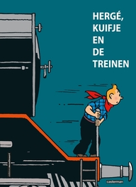 KUIFJE HC. HERGÉ, KUIFJE EN DE TREINEN KUIFJE, Verley, Benoît, Hardcover